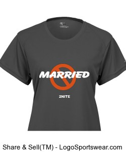 NOT MARRIED Ladies B-Dry Core Tee Design Zoom