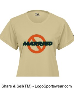 NOT-MARRIED Ladies B-Dry Core Tee Design Zoom